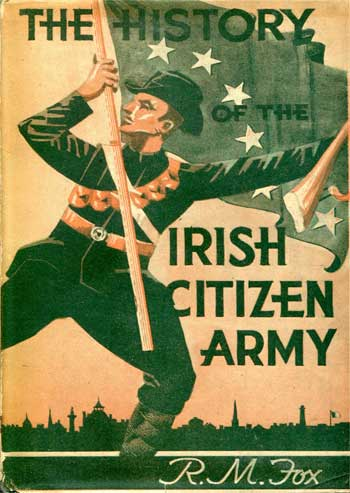 The History of the Irish Citizen Army.
