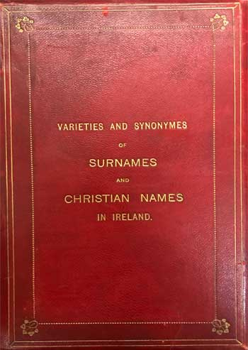 Sort MATHESON, Robert E. Varieties and Synonyms of Surnames and Christian Names in Ireland.