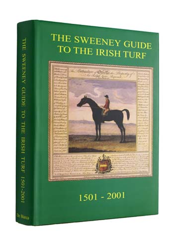 The Sweeney Guide to the Irish Turf from 1501-2001.