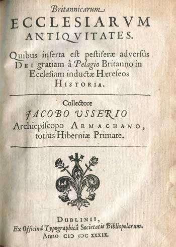 USSHER, James. Britannicarum Ecclesiarum Antiquitates.