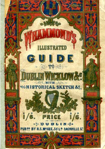 Whammond's Illustrated Guide to Dublin and Wicklow.