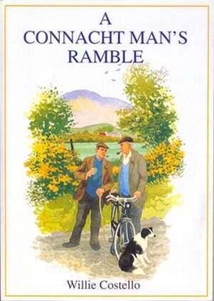 A Connacht Man's Ramble.