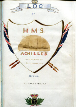 [ACHILLES] Log of H.M.S. Achilles. Commanded by Captain A.C.F. Heneage, afterwards Admiral Heneage.