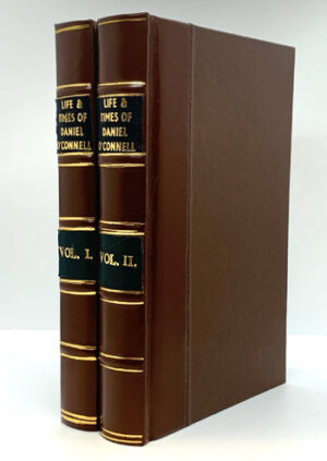CUSACK, M.F. [The Nun of Kenmare] The Liberator: his Life and Times, Political and Social. Two volumes. Illustrated
