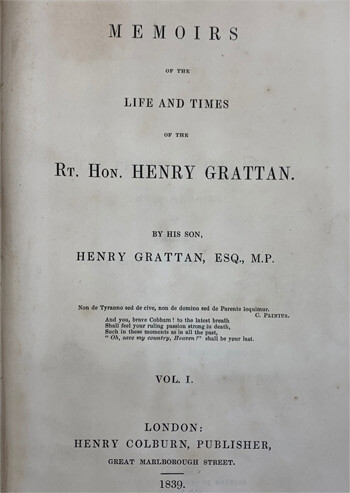 GRATTAN, Henry. Memoirs of the Life and Times of the Rt. Hon. Henry Grattan, by his son, Henry Grattan, Esq. M.P.