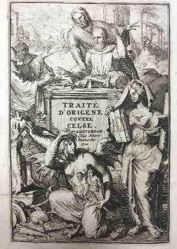 BOUHÉREAU, Élie. Traité D'Origéne Contre Celse. Ou défence de la Religion Chrétienne contre les accusations des Païens.