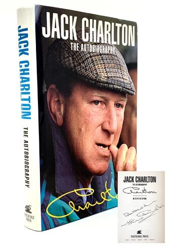 Jack Charlton: The Autobiography. Signed edition.