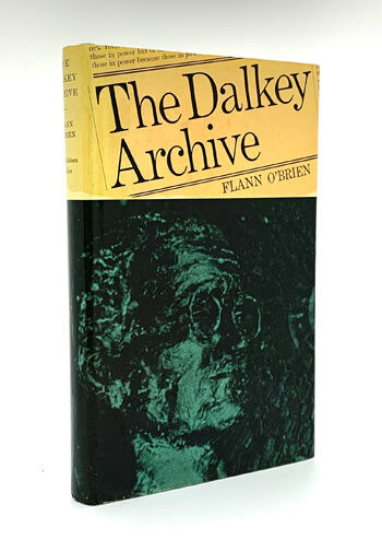 O'BRIEN, Flann. The Dalkey Archive.