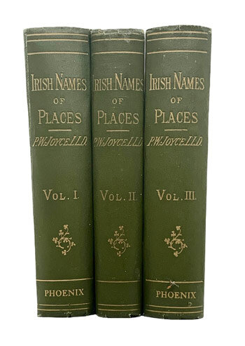 JOYCE, P.W. Irish Names of Places.