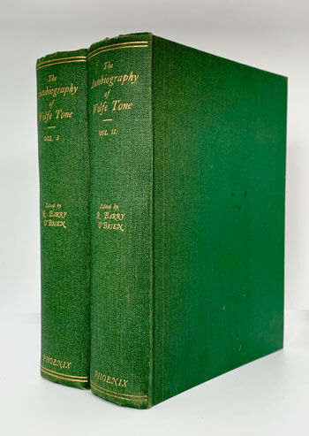 O'BRIEN, R. Barry. The Autobiography of Theobold Wolfe Tone 1763-1798.