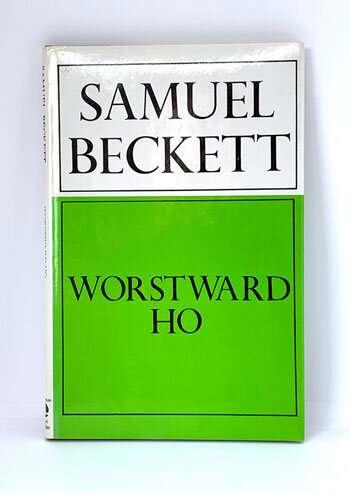 BECKETT, Samuel Worstward Ho