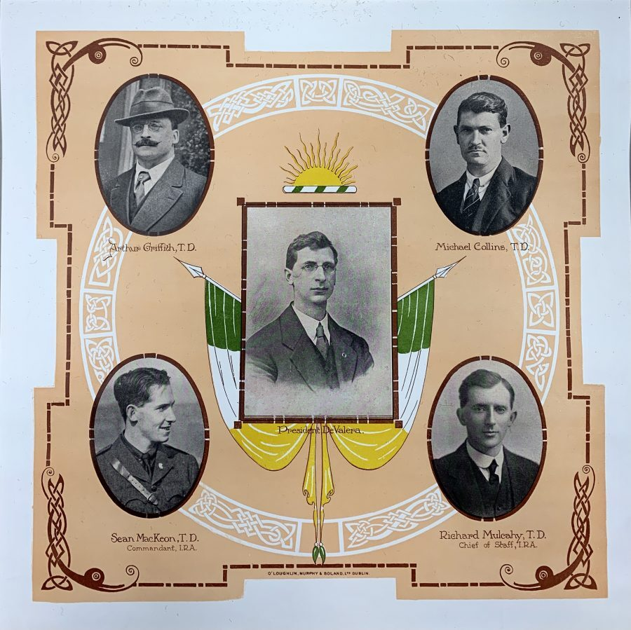 [IRISH LEADERS]. A coloured poster print showing a portrait of President De Valera (in centre), flanked by portraits of Arthur Griffith T.D., Michael Collins T.D., Sean