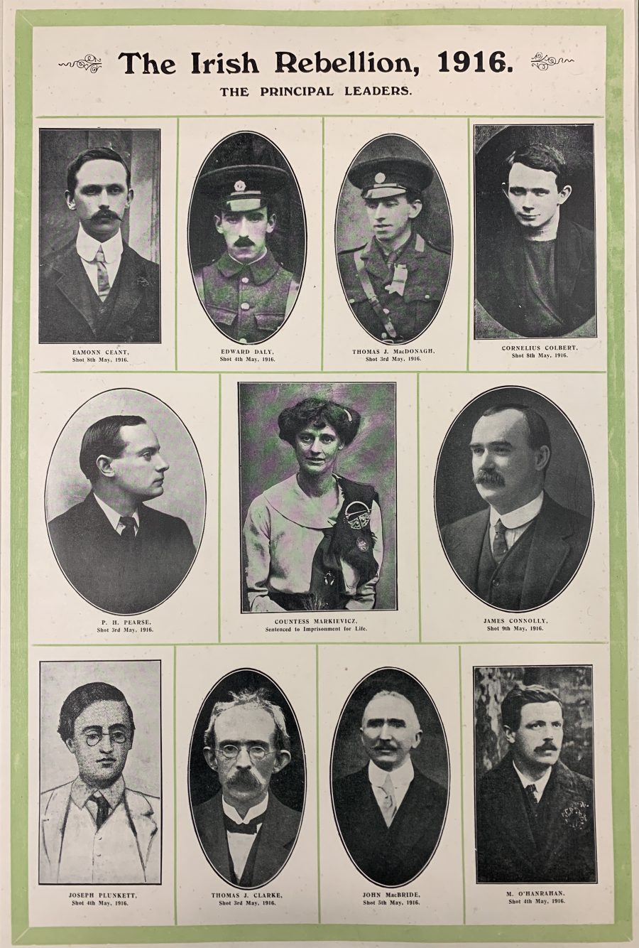 THE IRISH REBELLION, 1916. The Principal Leaders. Poster print showing photographs of the seven signatories of the Proclamation together with Con Colbert, Edward Daly, Countess Markiewicz and M. O'Hanrahan