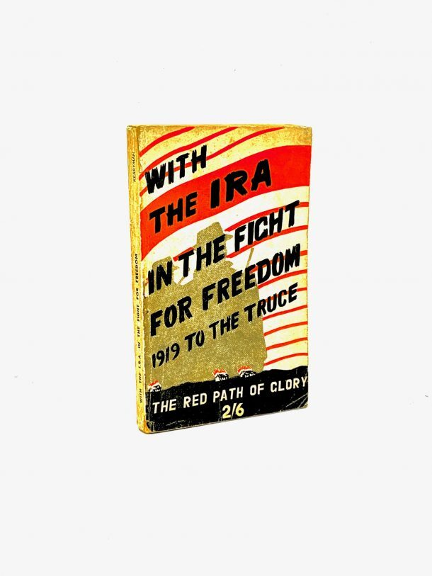 With the IRA and the Fight for Freedom
